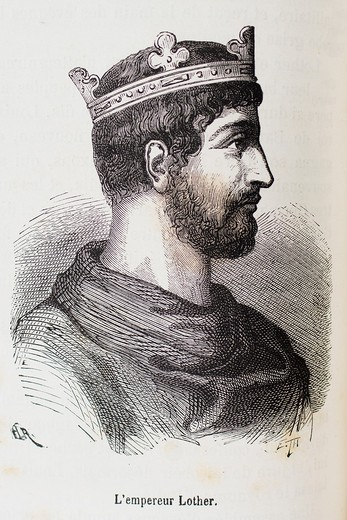 Stock Photo: 1566-699763 France-History- ´ L´empereur Lother ´- Lothair I or Lothar I German: Lothar, French: Lothaire, Italian: Lotario 795 – 29 September 855 was the Emperor of the Romans 817–55, co-ruling with his father until 840, and the King of Bavaria 815–17, Italy 818–55. France-History- ´ L´empereur Lother ´- Lothair I or Lothar I German: Lothar, French: Lothaire, Italian: Lotario 795 – 29 September 855 was the Emperor of the Romans 817–55, co-ruling with his father until 840, and the King of Bavaria 815–17, It
