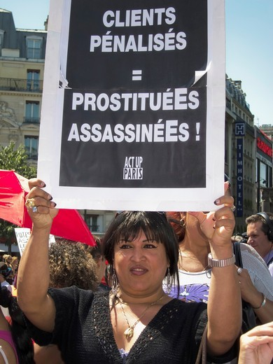 Stock Photo: 1566-796724 Paris, France, Prostitutes Demonstration Against Law to Punish Clients, Woman Holding Act Up_paris Sign, ´Clients Punished = Prostitutes Killed!´