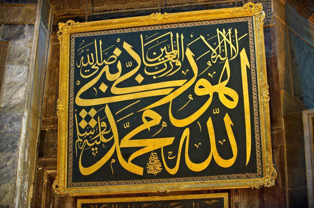 Stock Photo: 1566-929088 Islamic writings in the Hagia Sophia  Ayasofya  , Istanbul, Turkey