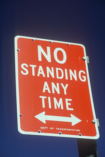 A sign that reads ?No standing any time? : Stock Photo