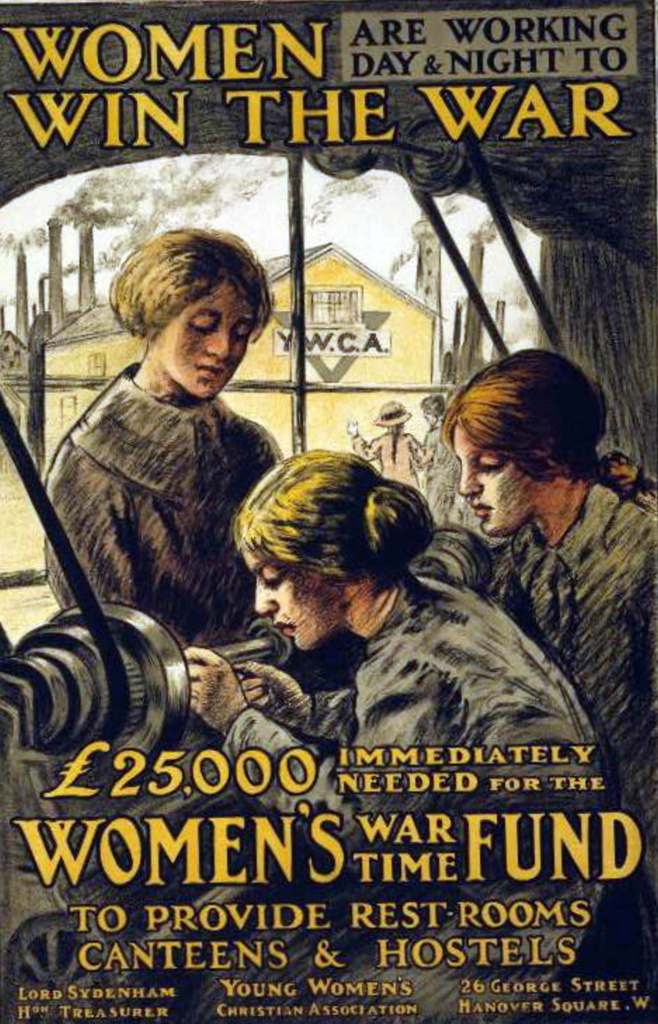 Stock Photo: 1746-4015 World War I 1914-1918:  Women Win the War - British YWCA  poster showing women at work at a metal lathe, and appealing for contributions to the the Women's War Time Fund to provide accommodation and facilities for them.