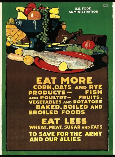 Stock Photo: 1788-31049 United States of America, 20th century, First World War - Eat more corn, oats and rye products... Eat less wheat, meat, ... . Propaganda poster, illustration by L. N. Britton, 1917.
