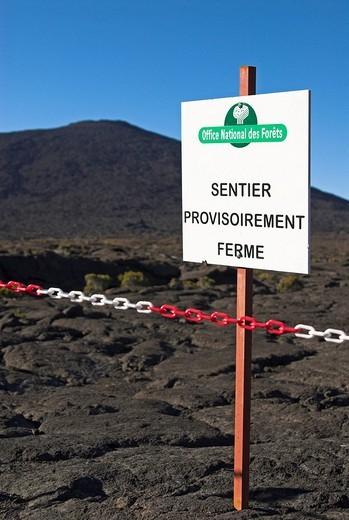 Hiking trail closed due to the 2007 eruption, caldera of Piton de la Fournaise volcano, La Reunion Island, France, Africa : Stock Photo
