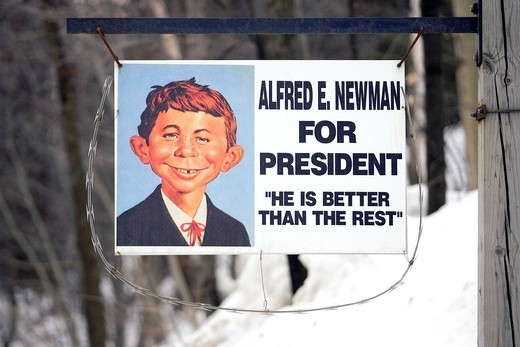Alfred E Newman for President sign, political message, Vermont, New England, USA : Stock Photo