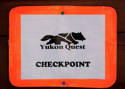 Stock Photo: 1848-475863 Checkpoint sign, Dawson City, Yukon Quest 1, 000_mile International Sled Dog Race 2010, Yukon Territory, Canada