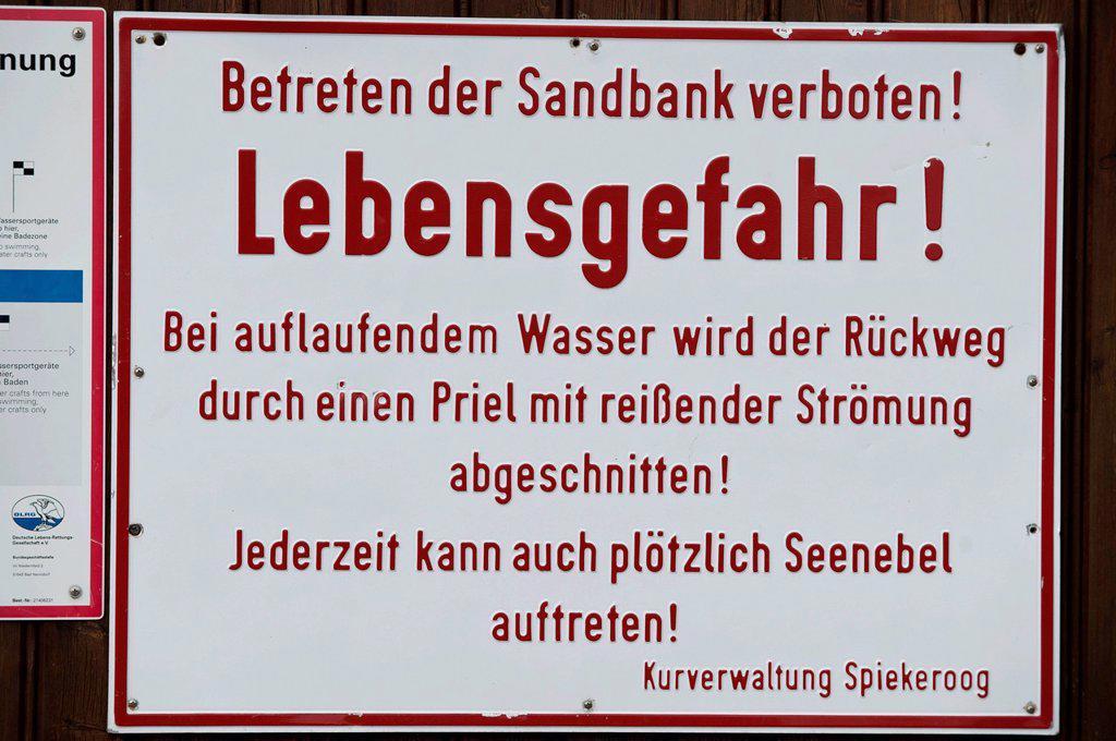 Stock Photo: 1848-569695 Danger sign ´´Betreten der Sandbank verboten! Lebensgefahr!´´, German for ´´Entering the sandbank forbidden! Danger!´´, Spiekeroog, East Frisia, Lower Saxony, Germany, Europe