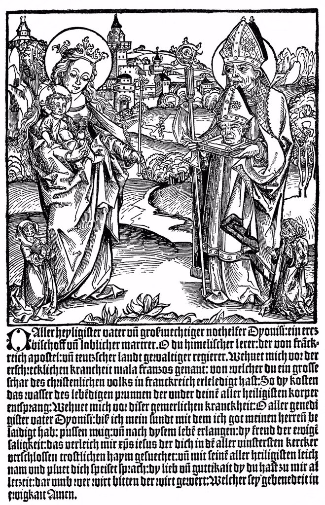 Historical illustration from the 19th Century, after a pamphlet from the 15th Century, prayer for protection from the French disease or syphilis, 1497, to St. Dionysius, Denis or Denys from Paris, a missionary in Gaul in the 3rd Century, the first bishop. Historical illustration from the 19th Century, after a pamphlet from the 15th Century, prayer for protection from the French disease or syphilis, 1497, to St. Dionysius, Denis or Denys from Paris, a missionary in Gaul in the 3rd Century, the fi : Stock Photo