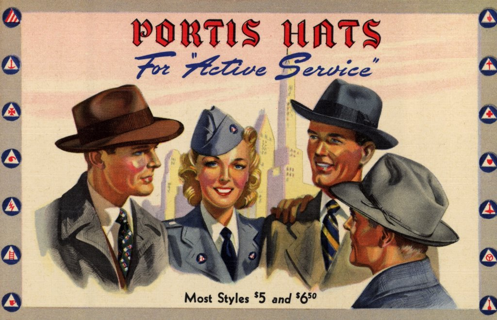 Advertisement for Portis Hats. ca. 1942, USA, FOR THE CIVILIAN ARMY -- PORTIS HATS - $5.00 AND $6.50. America's soldiers on the production line as well as on the firing line are the world's best dressed Come in tomorrow and choose an up-to-the-minute Portis All-American style from our complete stocks. Portis hats are luxuriously soft because they're felted from the world's finest hatter's furs -- Count on them for sturdy, lasting service -- for 'all-out' performance Buy More U.S. War Bonds and S : Stock Photo