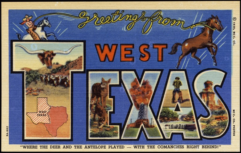 Greeting Card from West Texas. ca. 1939, Texas, USA, 'WHERE THE DEER AND THE ANTELOPE PLAYED-WITH THE COMANCHES RIGHT BEHIND' Equal to Maine, N.Y. and Penna. in area, the 1890 population of the 95 counties of West Texas multiplied ten times to 981,351 by 1930 and 1,019,525 by 1940-America's last frontier and land of the modern pioneer  : Stock Photo
