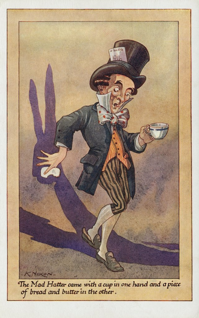The Mad Hatter Postcard by K. Nixon. ca. 1925-1930, 'The Mad Hatter came with a cup in one hand and a piece of bread and butter in the other.'  : Stock Photo