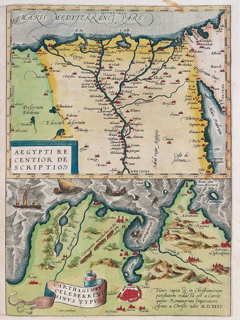 Map of Egypt (Aegypti Recentior Descriptio. - Carthaginis Celeberrimi Sinus Typus). From the Theatrum Orbis Terrarum (Theatre of the World), by Abraham Ortelius (1527-1598), 1570. Museo Navale, Genoa, Italy .  : Stock Photo