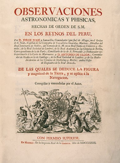 Astronomies and physics observations in the kingdom of Peru Work created in 1773 by Jorge Juan Madrid Spain : Stock Photo
