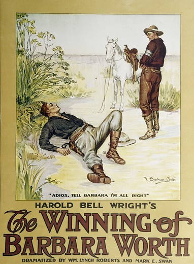 "Harold Bell Wright's ""The Winning of Barbara Worth""