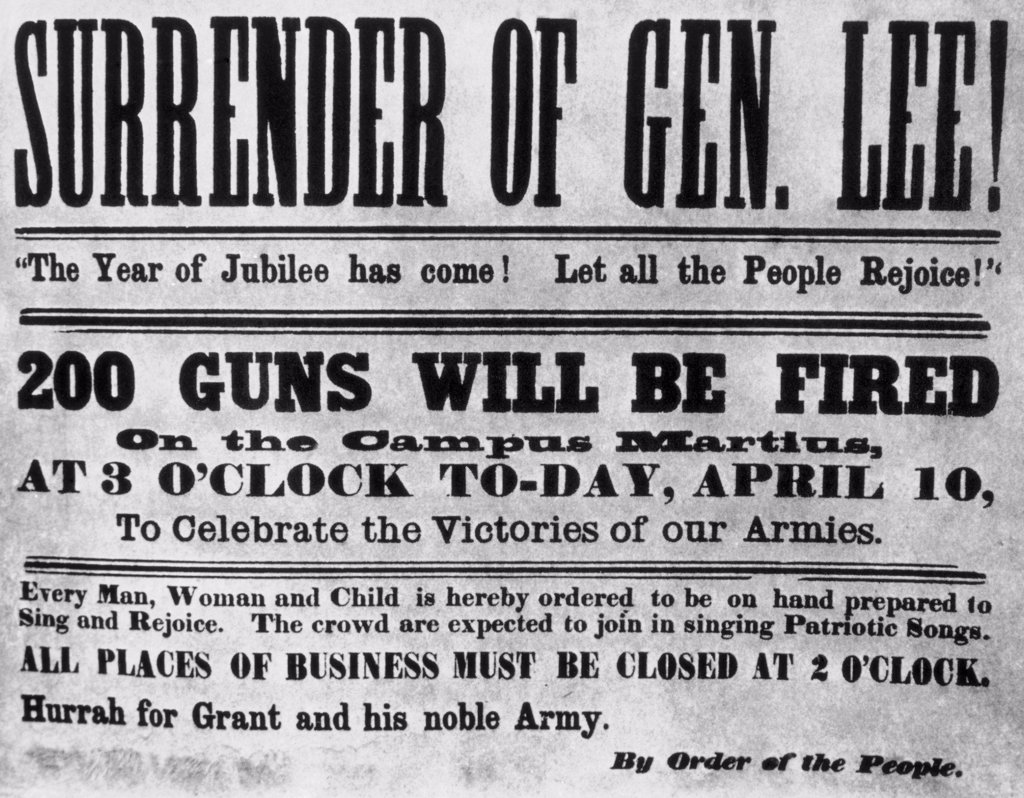 Poster announcing the surrender of General Lee at the Appomattox courthouse in Virginia ending the Civil War on April 9, 1865 : Stock Photo