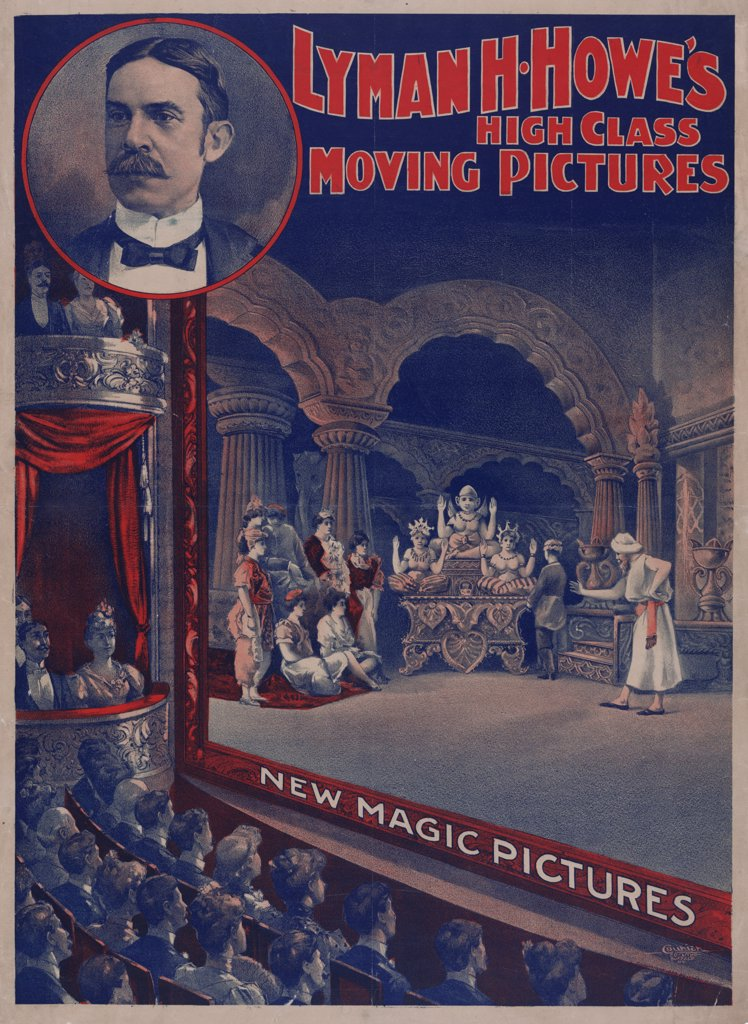 Stock Photo: 4048-2616 Advertisement for a motion picture show: 'Lyman H. Howe's High Class Moving Pictures, New Magic Pictures', circa 1900.