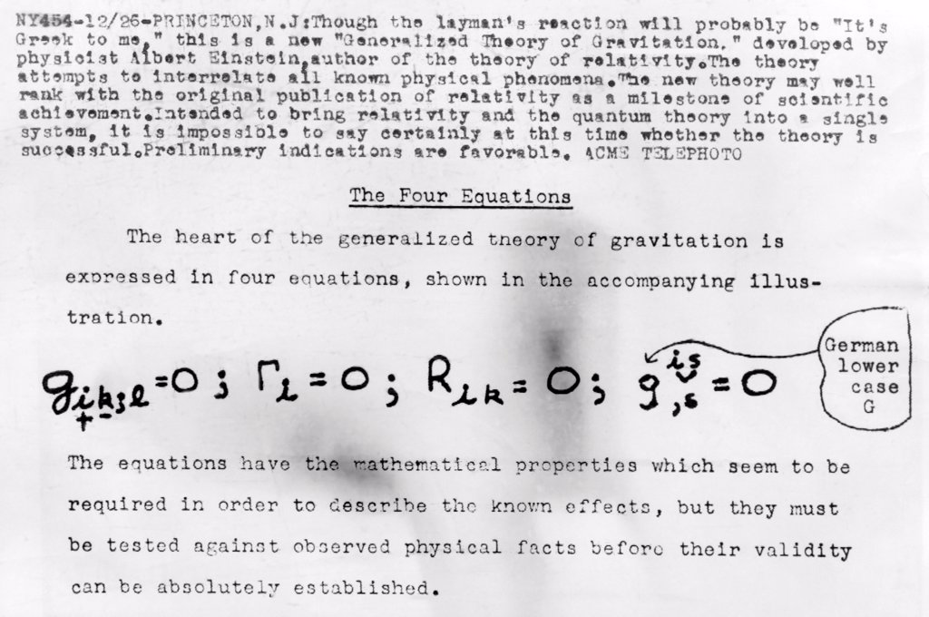 Stock Photo: 4048-9528 Einstein's Four Equations. Einstein's new 'Generalized Theory of Gravitation'. The theory attempts to interrelate all known physical phenomena and bring relativity and the quantum theory into a single system. 1947.
