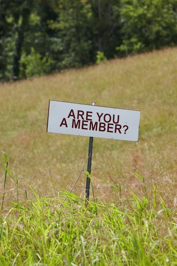 "Stock Photo: 4316-4805 """"Are you a member?"""" sign, Arkansas"