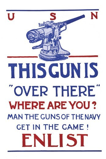 "This gun is """"over there""""--Where are you? Man the guns of the Navy--Get in the game!--Enlist., U.S. Navy : Stock Photo"