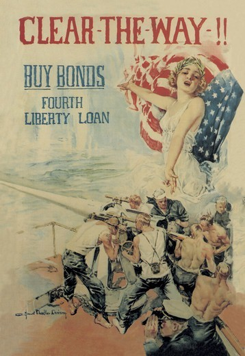 Clear the Way! Buy Bonds - Fourth Liberty Loan, World War I - Flagg & Christy : Stock Photo