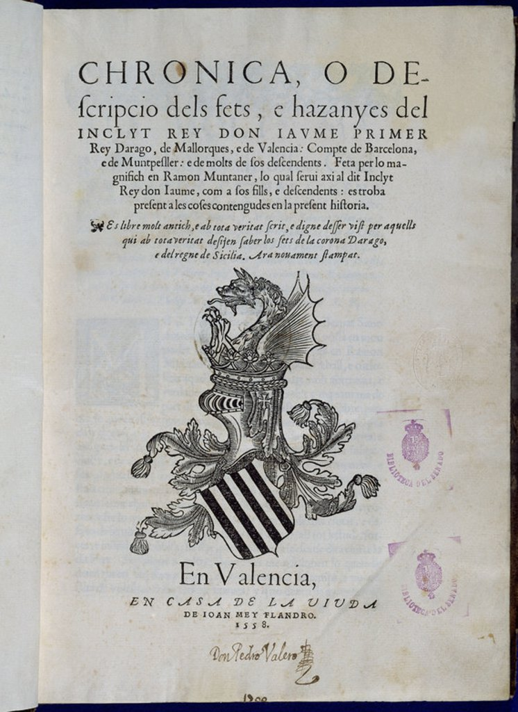 CRONICA DE DON JAIME I - VALENCIA - EDICION DE 1558. Author: MUNTANER, RAMON. Location: SENADO-BIBLIOTECA-COLECCION, MADRID, SPAIN. : Stock Photo