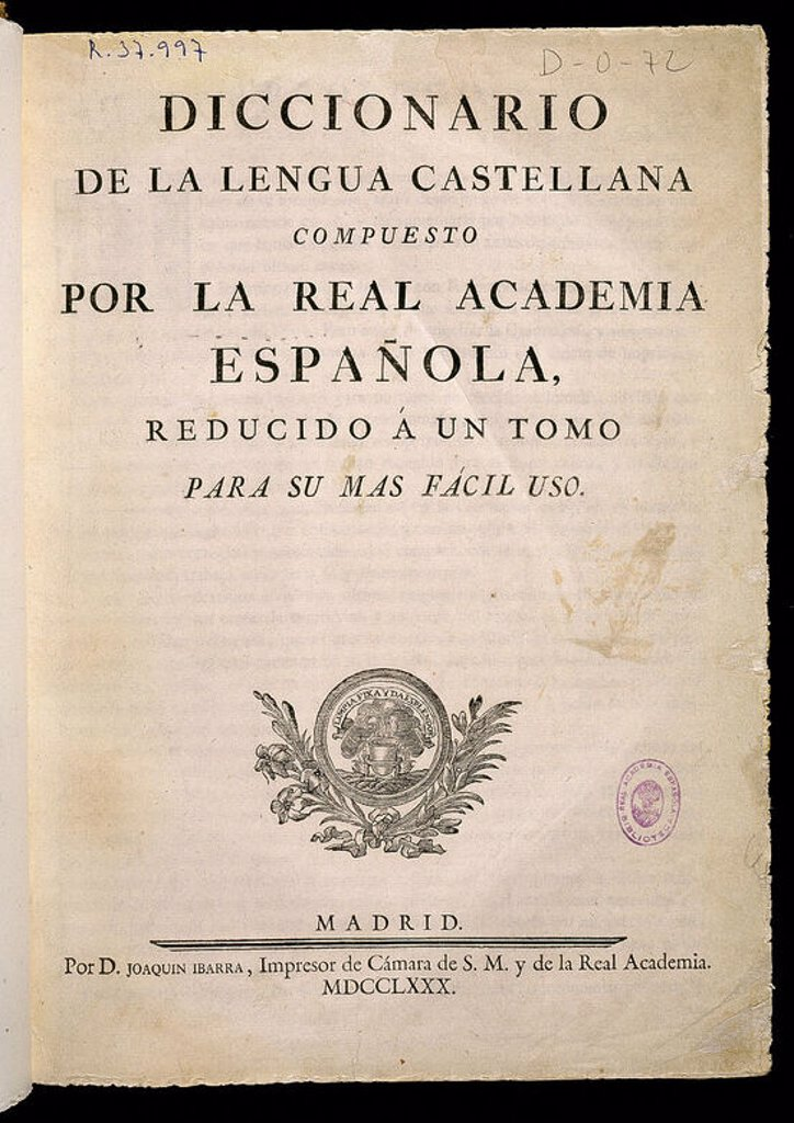 Stock Photo: 4409-22418 Flyleaf of the Real Academia dictionary, written in castilian. Printed on demand of Juan de Ibarra in 1780. Madrid, Academy of language. Location: ACADEMIA DE LA LENGUA-COLECCION, MADRID, SPAIN.