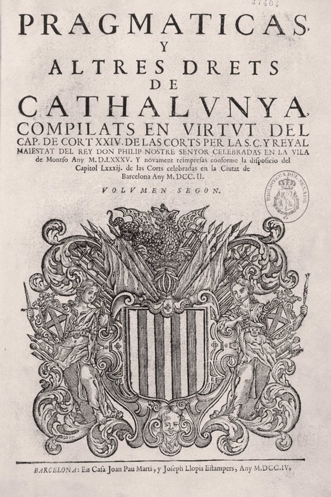 Stock Photo: 4409-22757 PRAGMATICAS Y ALTRES DRETS DE CATALUÑA - FELIPE II - 1585. Location: SENADO-BIBLIOTECA-COLECCION, MADRID, SPAIN.