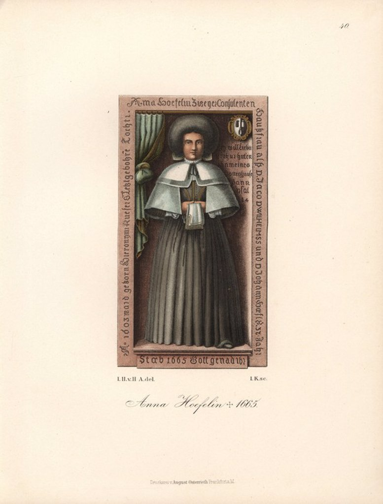 "Anna Hoefelin, 1603-1665, from her gravestone in the parish church at Schweinfurt, with her coat of arms. Chromolithograph from Hefner-Alteneck's ""Costumes, Artworks and Appliances from the Middle Ages to the 17th Century,"" Frankfurt, 1889. Illustration by Dr. Jakob Heinrich von Hefner-Alteneck, lithographed by Joh. Klipphahn, and published by Heinrich Keller. Dr. Hefner-Alteneck (1811 - 1903) was a German museum curator, archaeologist, art historian, illustrator and etcher. : Stock Photo"