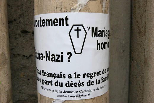 POLITICAL POSTER. Poster by the Catholic youth of France against abortion, homosexual marriage and euthanasia. : Stock Photo